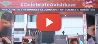 Celebrate Avishkaar - Biggest Celebration of Science & Robotics