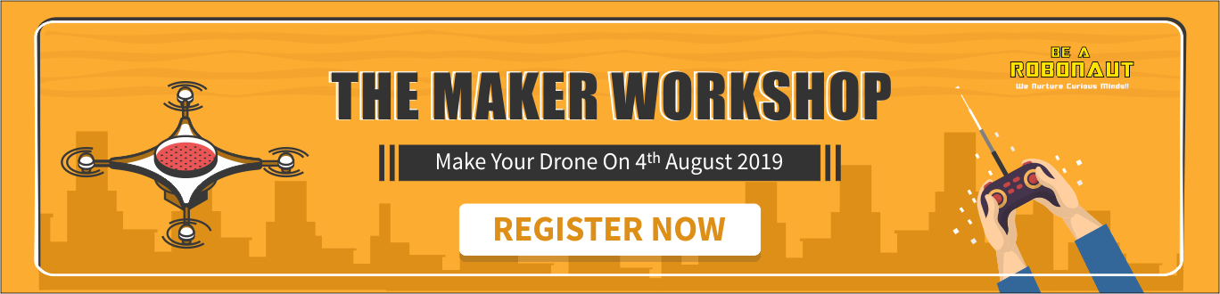 The Maker Workshop - Make a Drone! banner